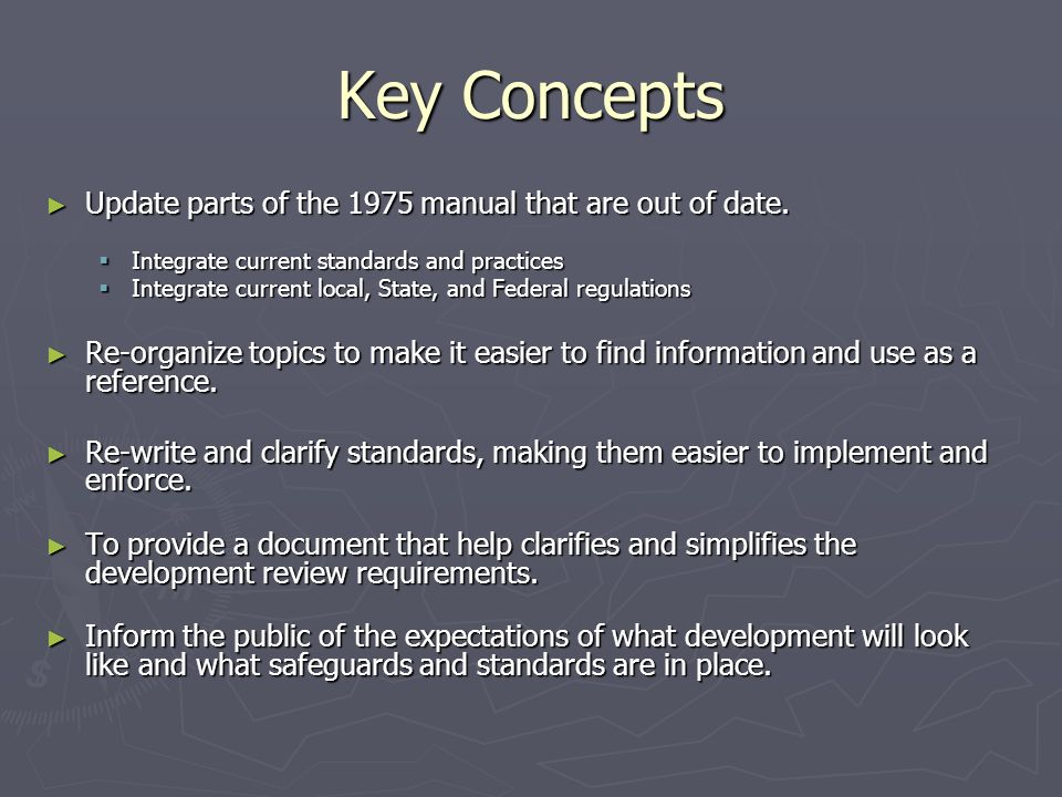 Key Concepts Update parts of the 1975 manual that are out of date.