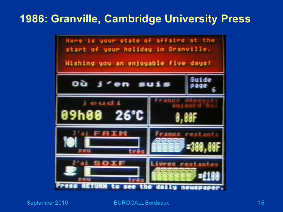 September 2010EUROCALL Bordeaux15 1986: Granville, Cambridge University Press