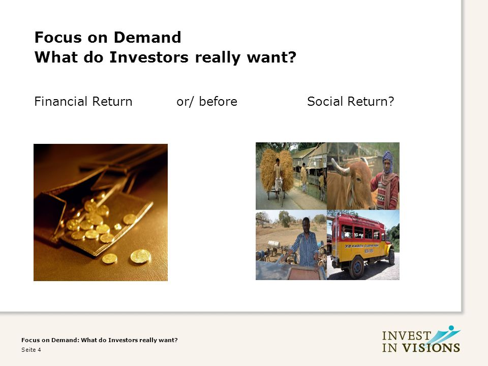 Focus on Demand: What do Investors really want.