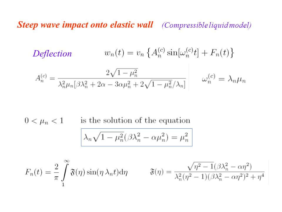 Steep wave impact onto elastic wall (Compressible liquid model) Deflection