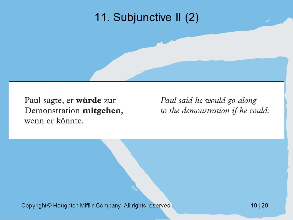 Copyright © Houghton Mifflin Company. All rights reserved.10 | Subjunctive II (2)
