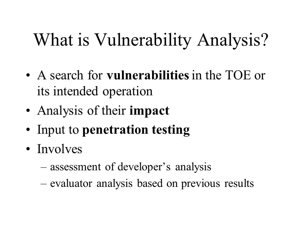 What is Vulnerability Analysis.