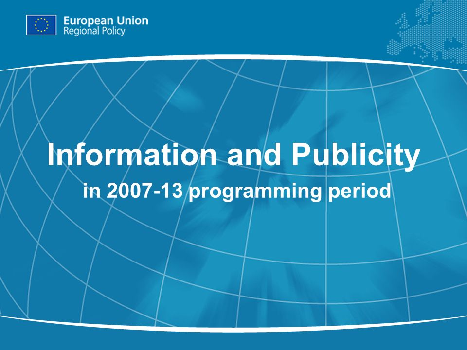 1 Information and Publicity in 2007-13 programming period