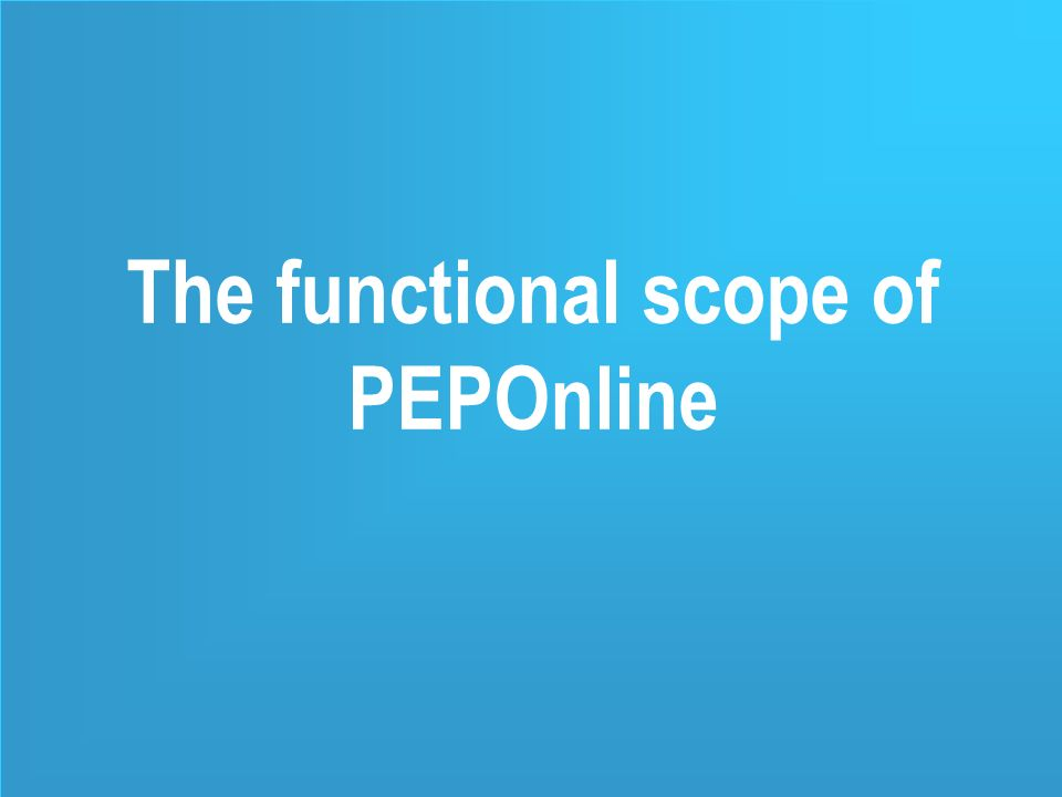 12 The functional scope of PEPOnline