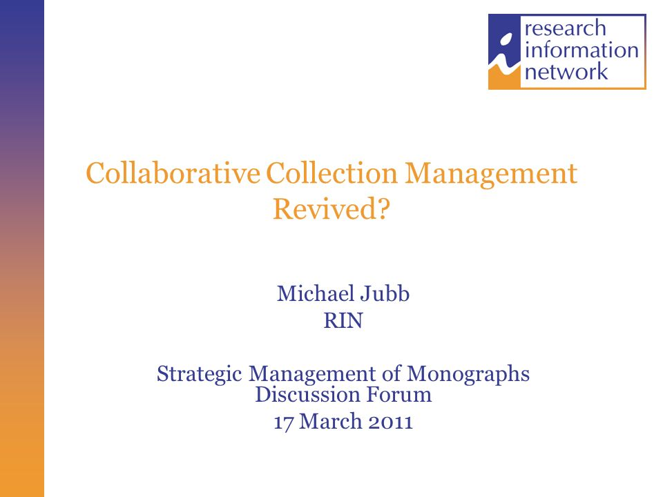 Collaborative Collection Management Revived.