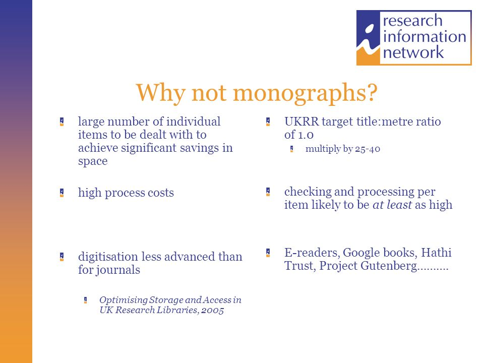 Why not monographs.