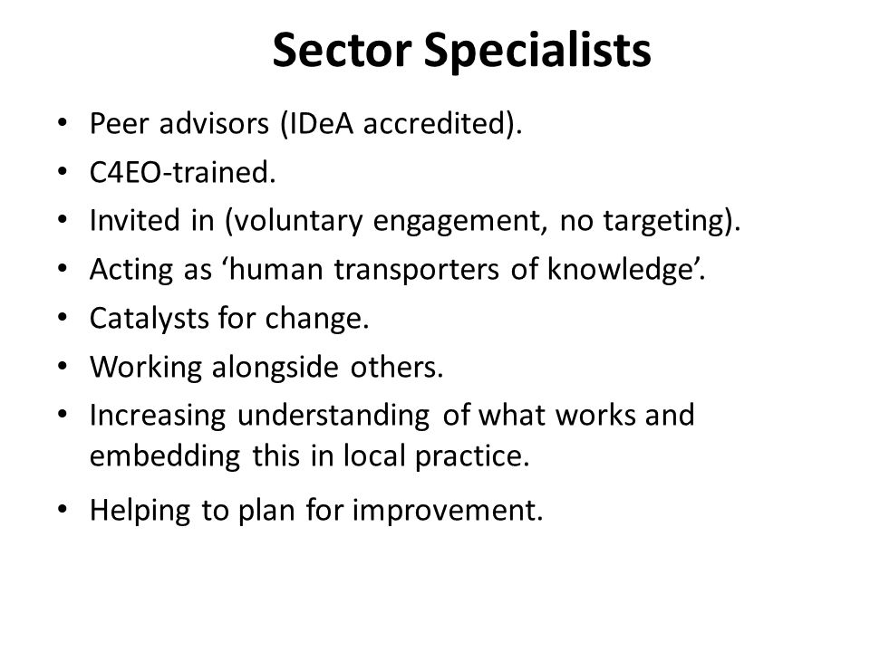 Sector Specialists Peer advisors (IDeA accredited).