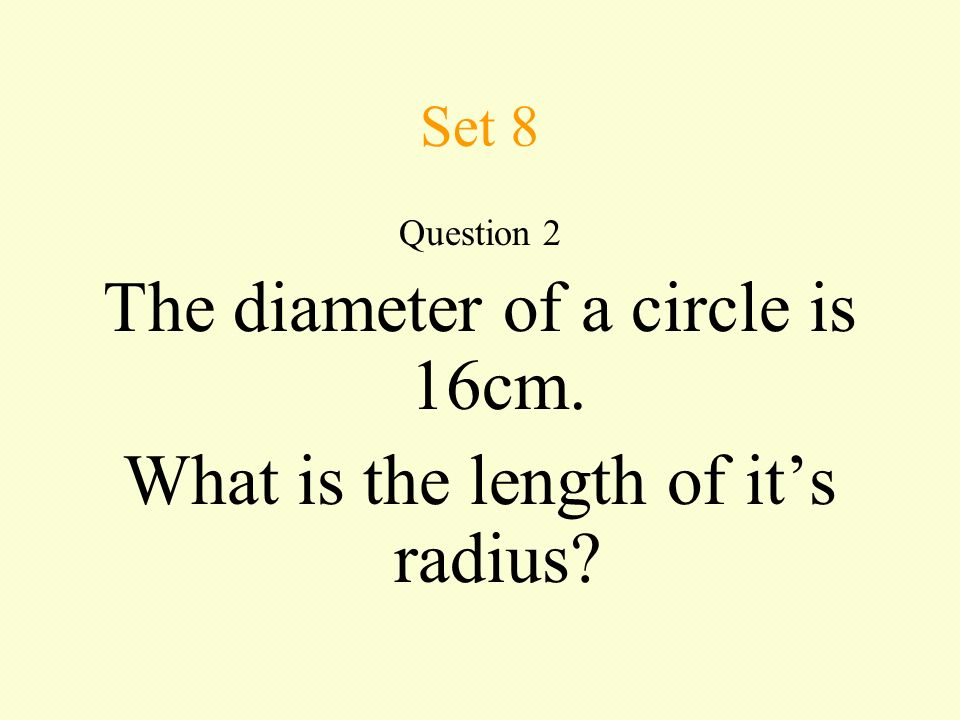 Set 8 Question 1 Put these numbers in order, from lowest to highest: , ,