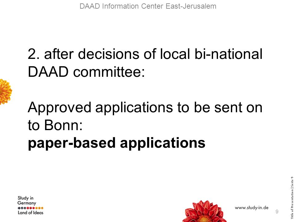 Title of Presentation | Seite 9 DAAD Information Center East-Jerusalem 2.