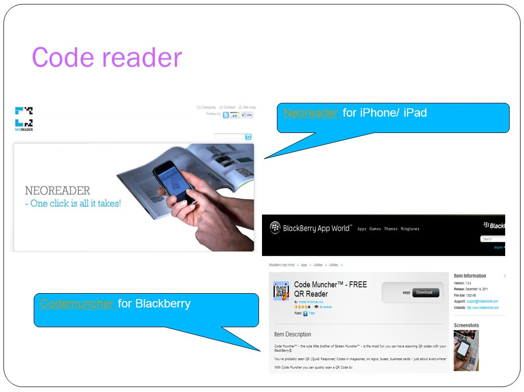 Code reader Neoreader Neoreader for iPhone/ iPad Codemuncher Codemuncher for Blackberry