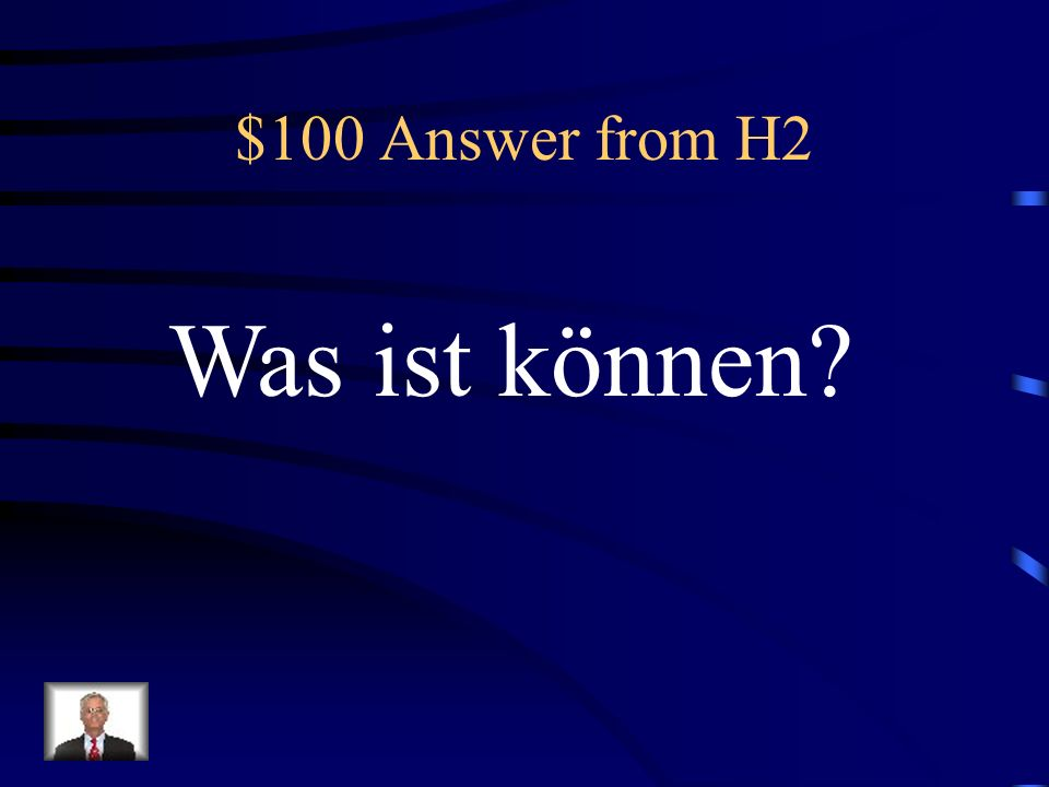 $100 Question from H2 can