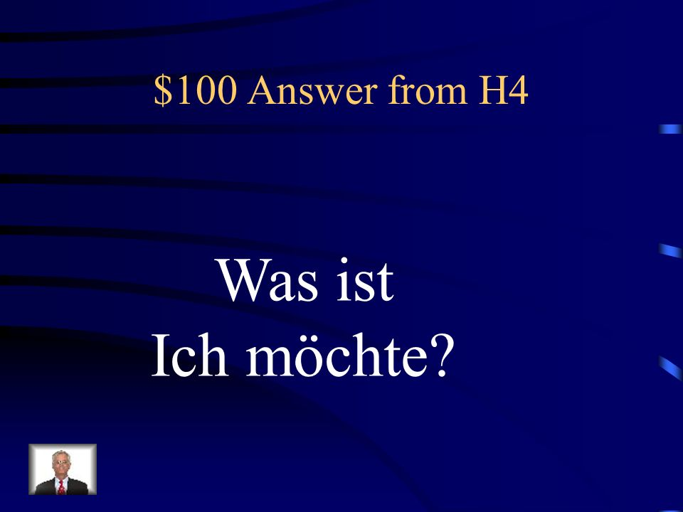 $100 Question from H4 Ich- möchten