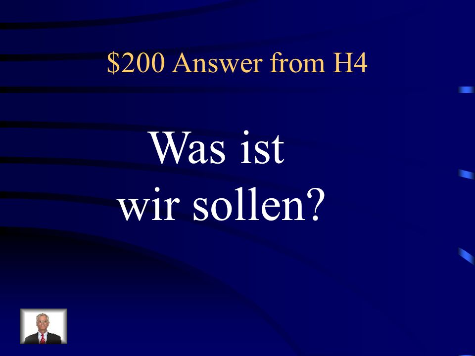 $200 Question from H4 Wir - sollen