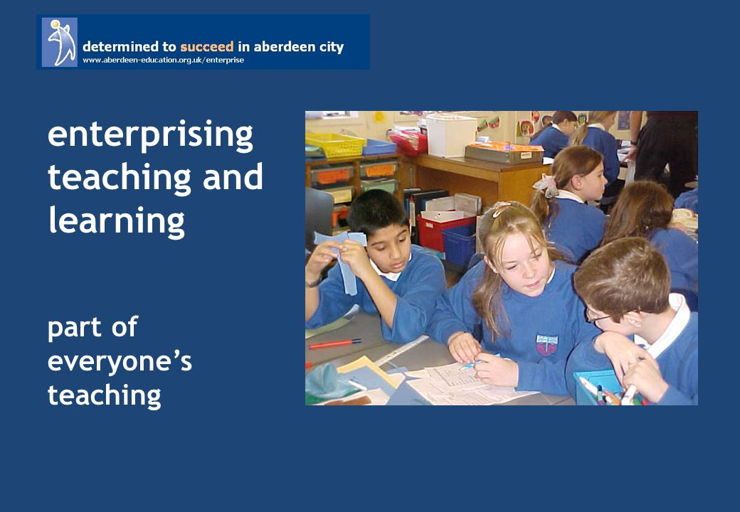 enterprising teaching and learning part of everyones teaching