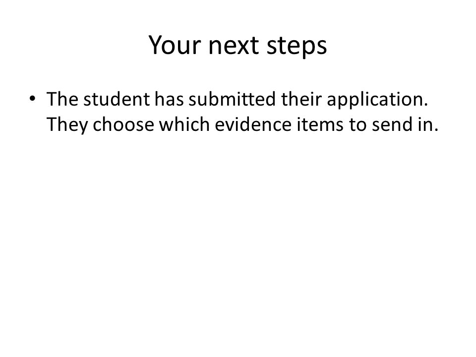 Your next steps The student has submitted their application.