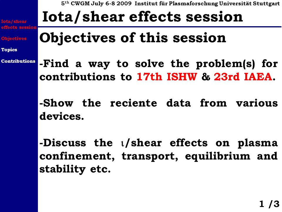 -Find a way to solve the problem(s) for contributions to 17th ISHW & 23rd IAEA.