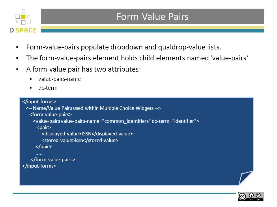 Form Value Pairs Form-value-pairs populate dropdown and qualdrop-value lists.