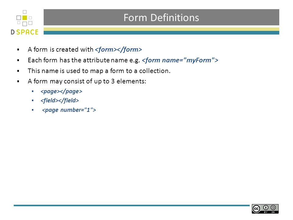 Form Definitions A form is created with Each form has the attribute name e.g.