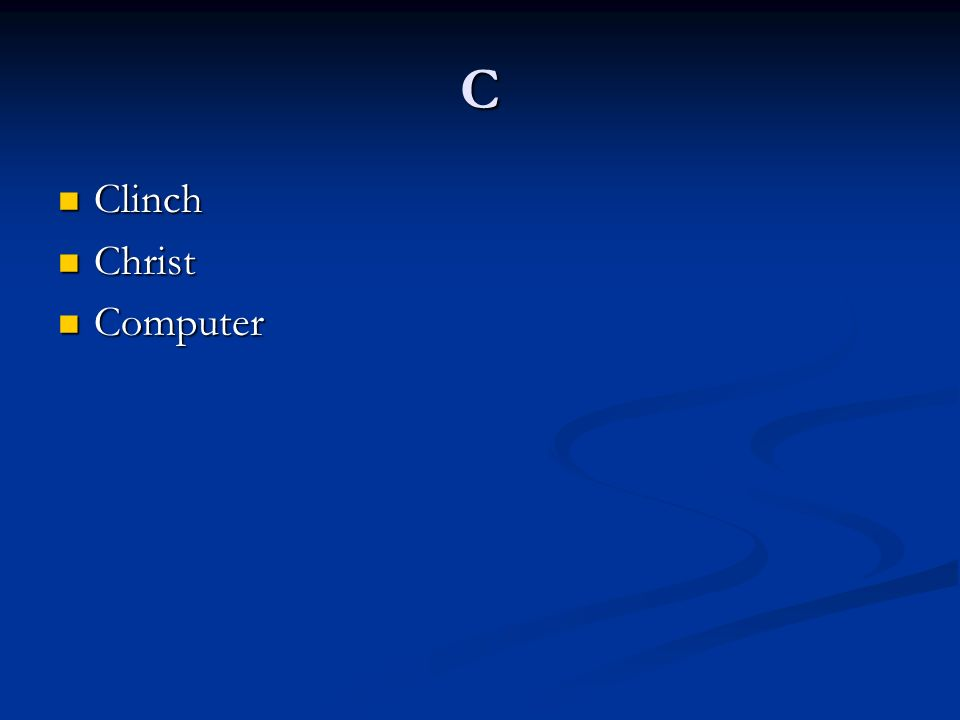 C Clinch Clinch Christ Christ Computer Computer