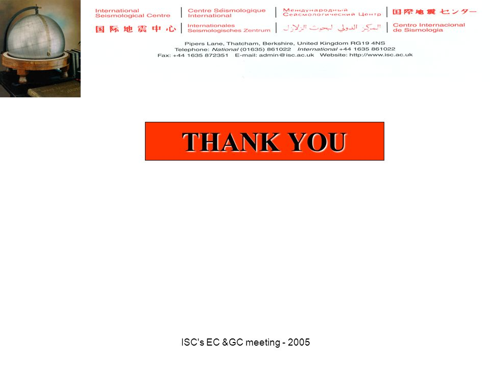 ISC s EC &GC meeting - 2005 THANK YOU