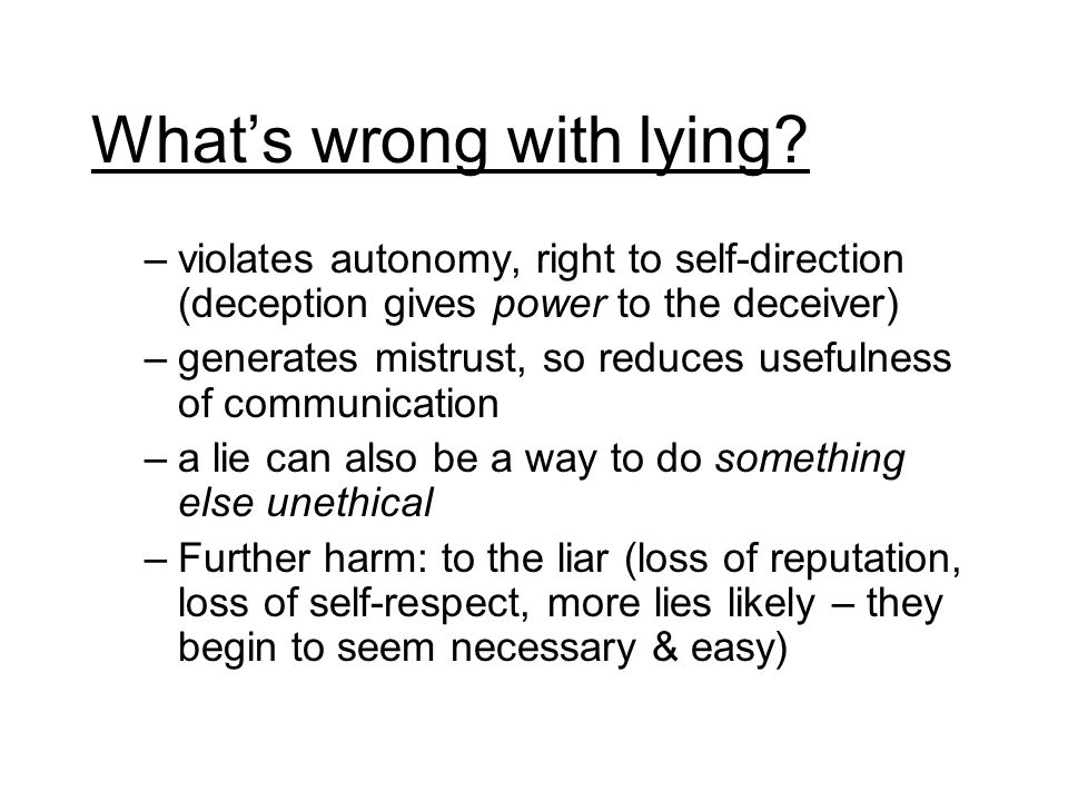 Whats wrong with lying.