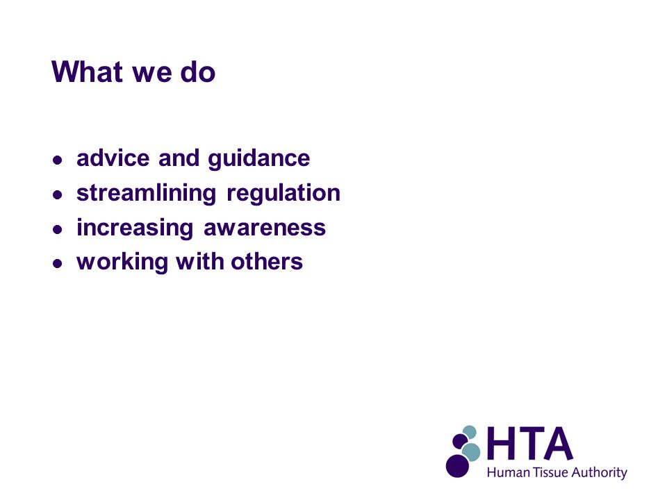What we do advice and guidance streamlining regulation increasing awareness working with others