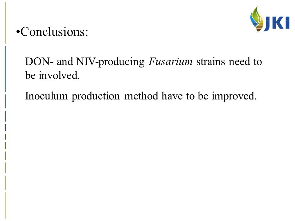 Conclusions: DON- and NIV-producing Fusarium strains need to be involved.