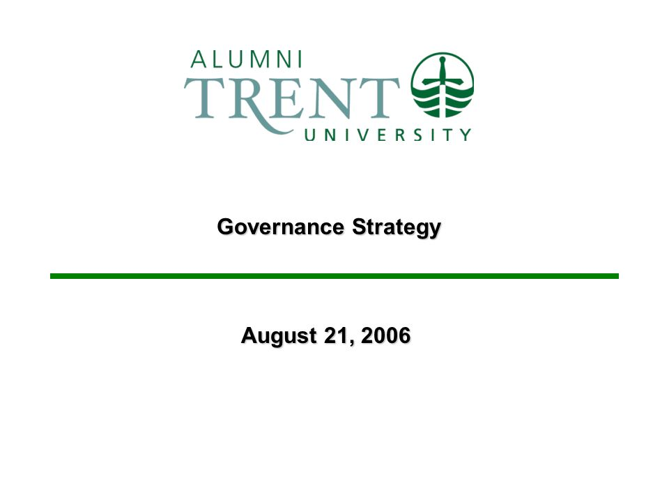 Governance Strategy August 21, 2006