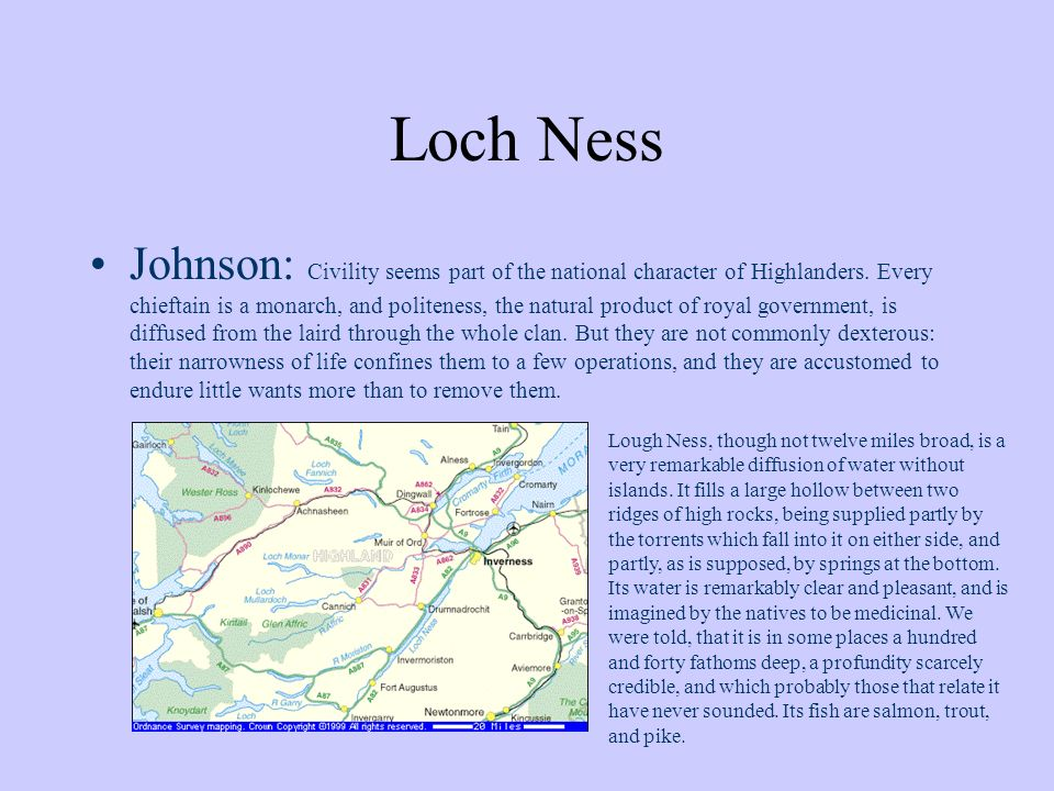 Loch Ness Johnson: Civility seems part of the national character of Highlanders.