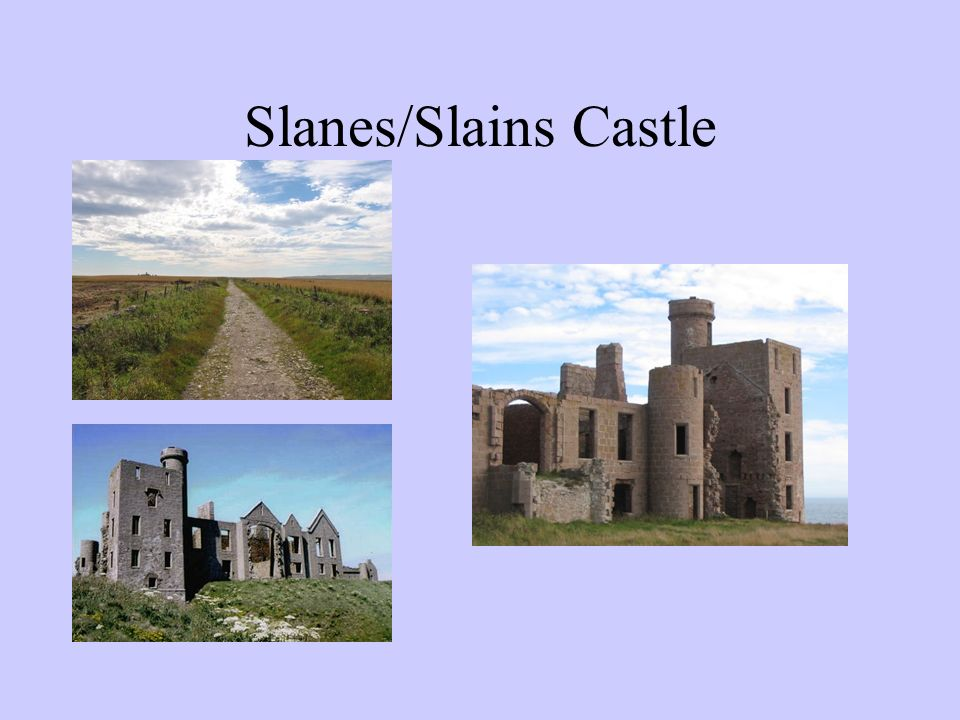 Slanes/Slains Castle