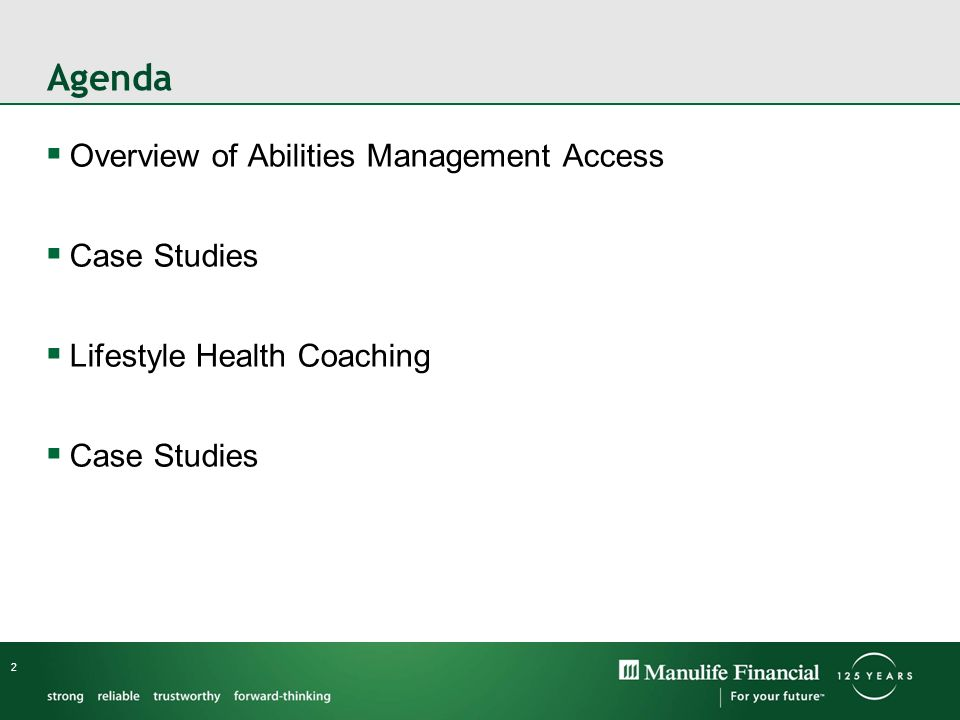 2 Agenda Overview of Abilities Management Access Case Studies Lifestyle Health Coaching Case Studies