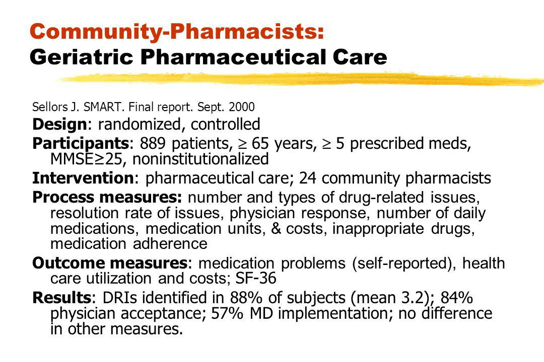Community-Pharmacists: Geriatric Pharmaceutical Care Sellors J.