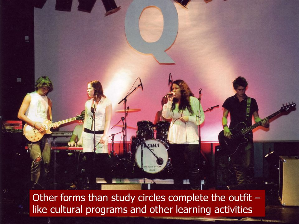 Other forms than study circles complete the outfit – like cultural programs and other learning activities