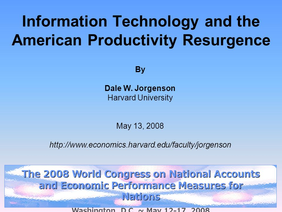 Information Technology and the American Productivity Resurgence By Dale W.
