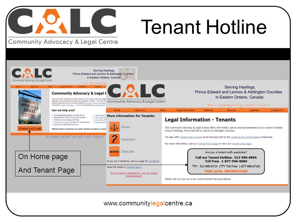 www.communitylegalcentre.ca Tenant Hotline On Home page And Tenant Page