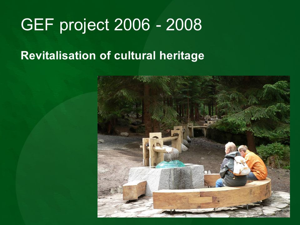 GEF project Revitalisation of cultural heritage