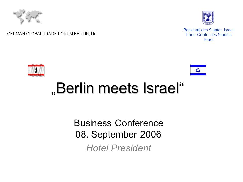 Berlin meets IsraelBerlin meets Israel Business Conference 08.