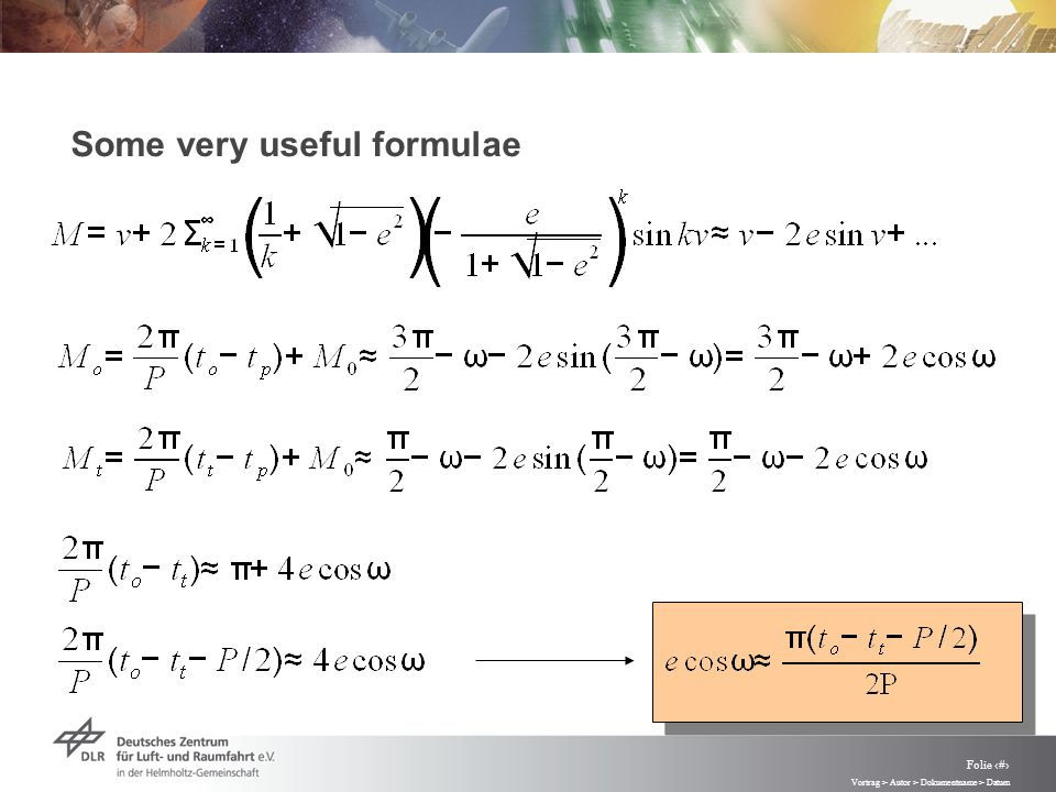 Vortrag > Autor > Dokumentname > Datum Folie 26 Some very useful formulae