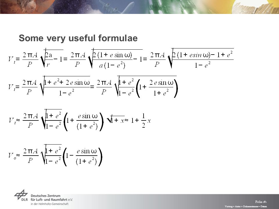 Vortrag > Autor > Dokumentname > Datum Folie 27 Some very useful formulae