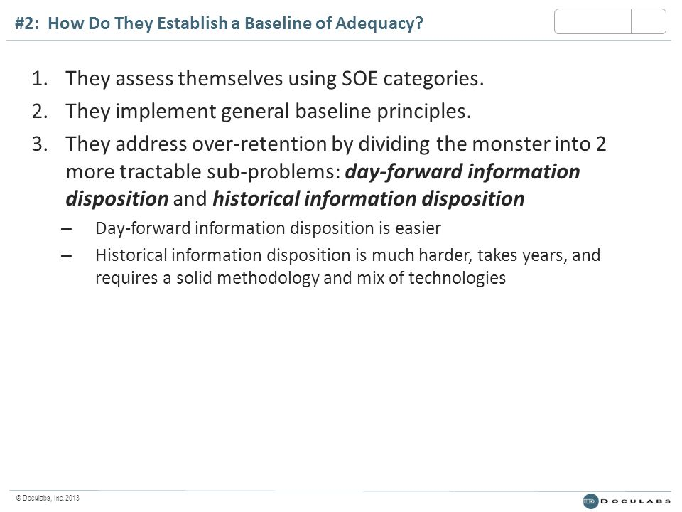 © Doculabs, Inc. 2013 #2: How Do They Establish a Baseline of Adequacy.