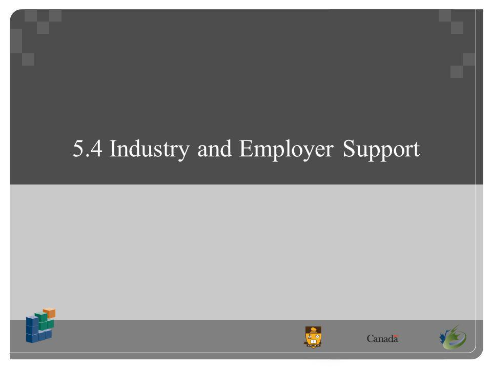 5.4 Industry and Employer Support