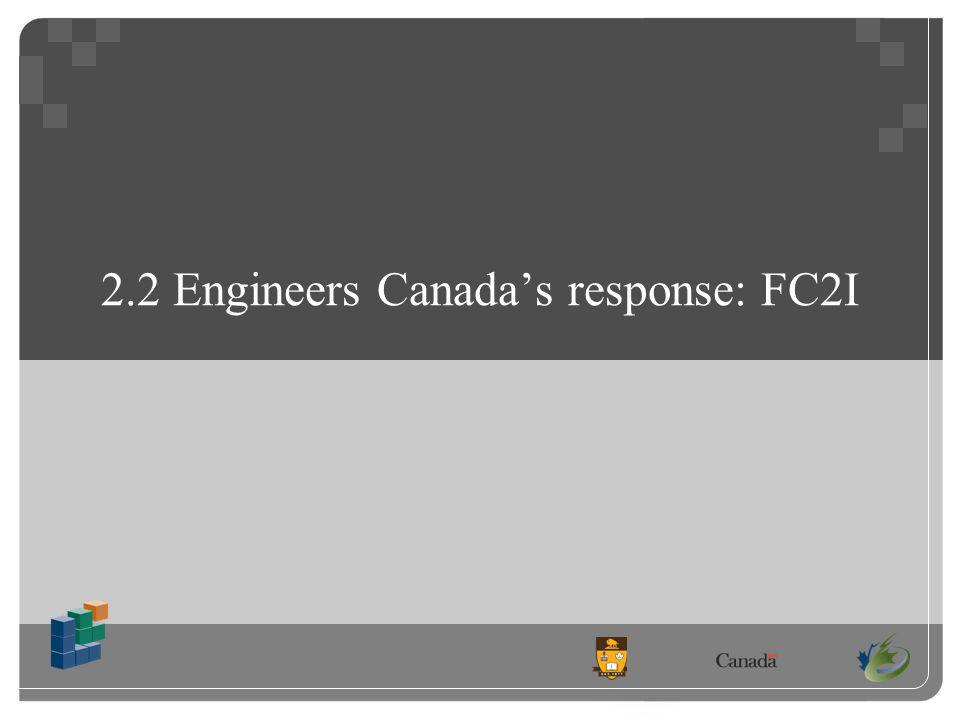 2.2 Engineers Canadas response: FC2I
