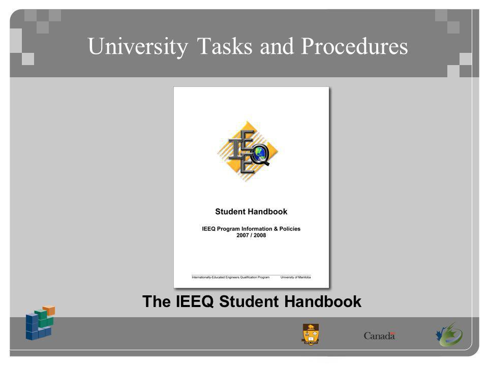 University Tasks and Procedures The IEEQ Student Handbook