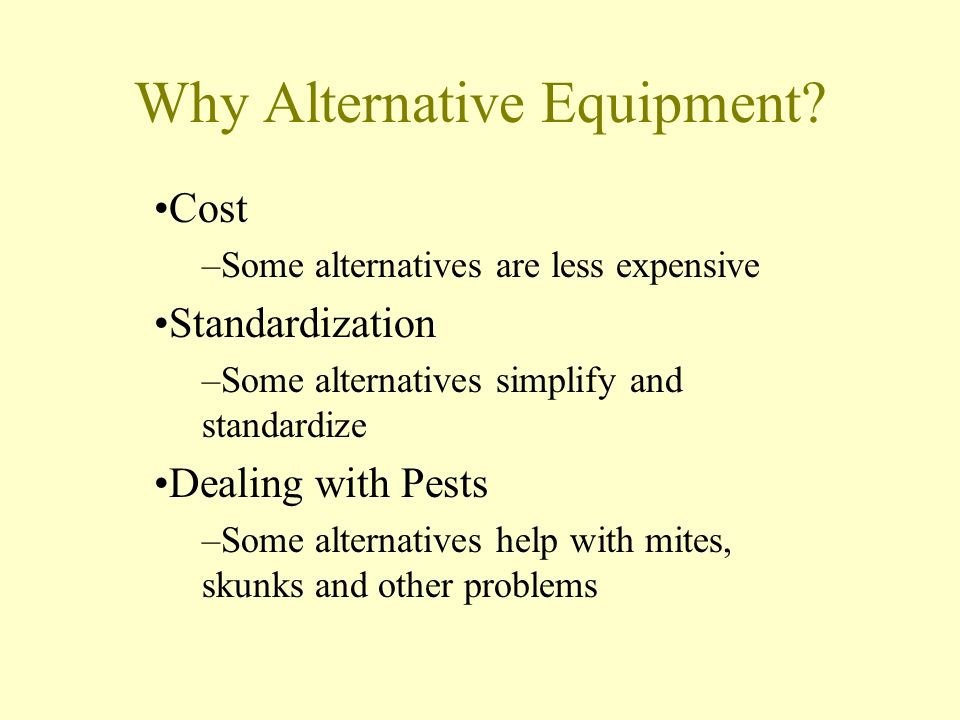 Why Alternative Equipment.
