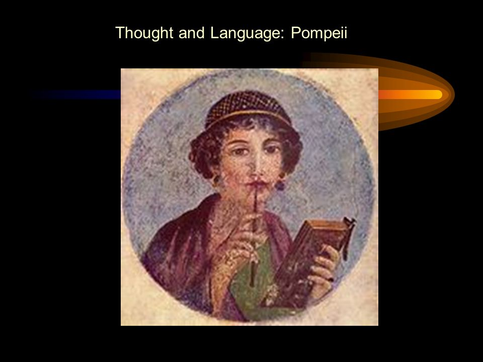 Thought and Language: Pompeii