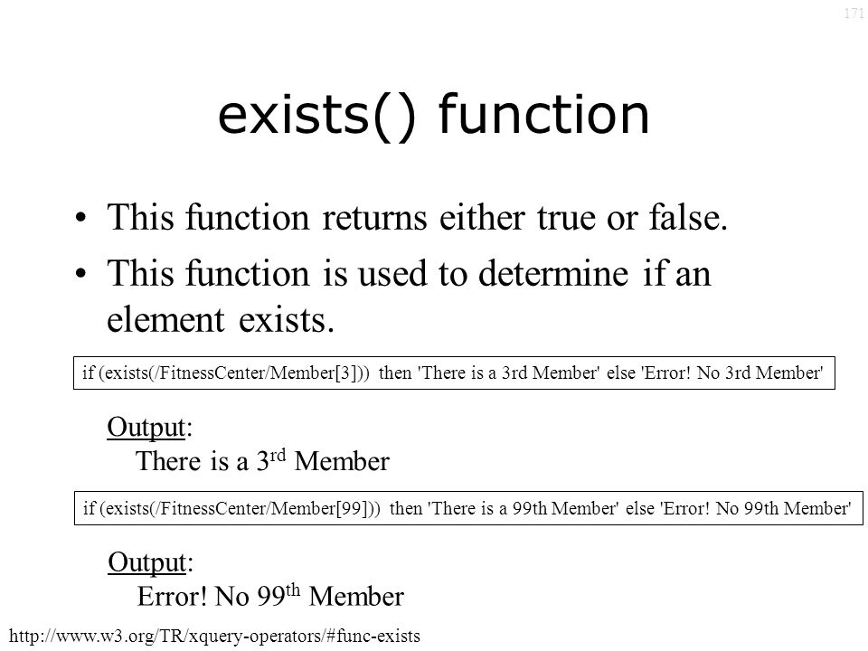 171 exists() function This function returns either true or false.