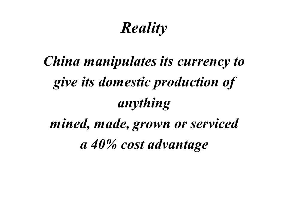 Reality The labor cost involved to make a coil of steel in the USA is less than the shipping cost of a coil of steel from China
