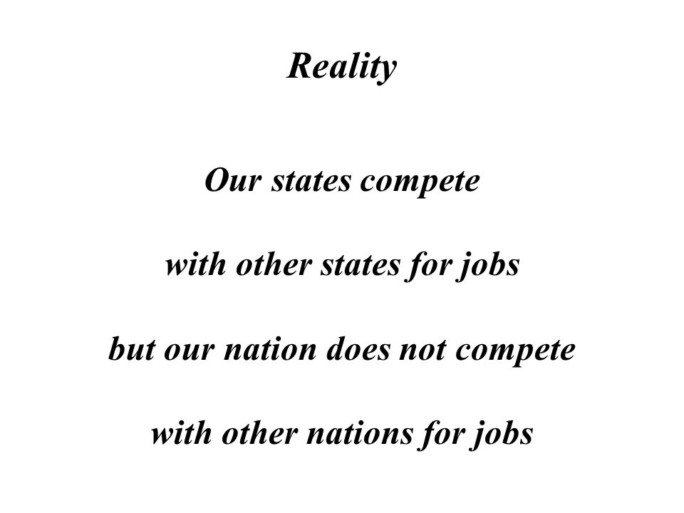 Reality US manufacturing companies, ranches and farms must compete with nations