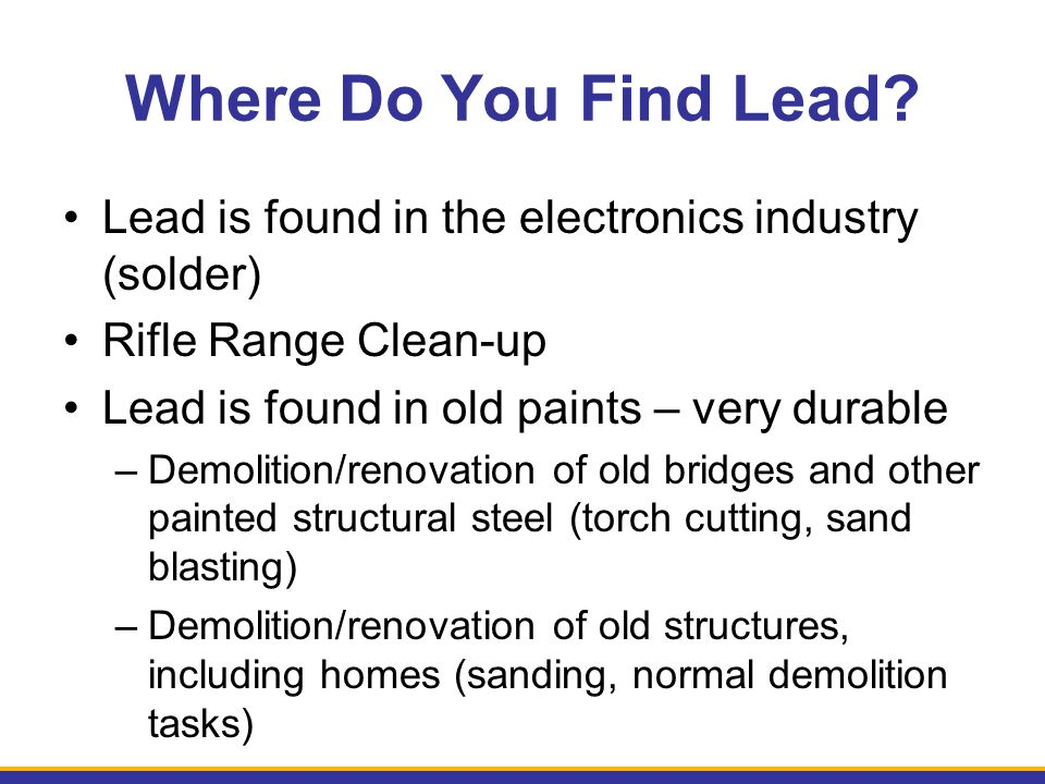 Where Do You Find Lead.