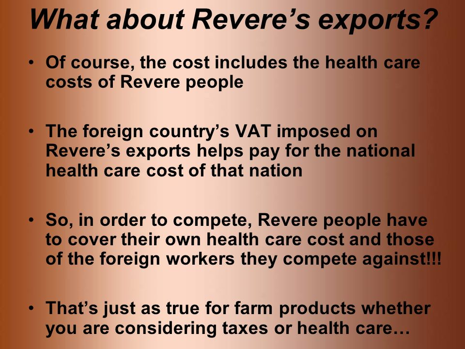What about Reveres exports.